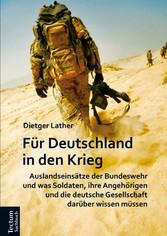 Für Deutschland in den Krieg - Auslandseinsätze...