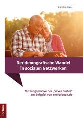 Der demografische Wandel in sozialen Netzwerken...