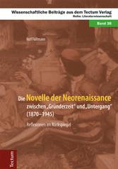 Die Novelle der Neorenaissance zwischen Gründer...