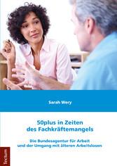 50plus in Zeiten des Fachkräftemangels - Die Bu...