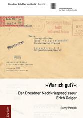 War ich gut? - Der Dresdner Nachkriegsregisseur...