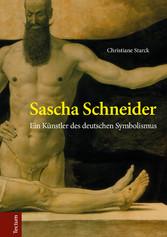 Sascha Schneider - Ein Künstler des deutschen S...