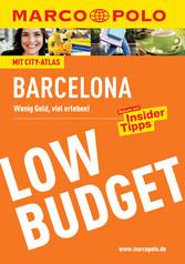 MARCO POLO Reiseführer Low Budget Barcelona - W...