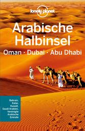 Lonely Planet Reiseführer Arabische Halbinsel, ...