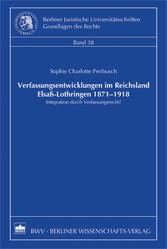 Verfassungsentwicklungen im Reichsland Elsaß-Lo...