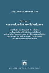 Effizienz von regionalen Kreditinstituten - Ein...
