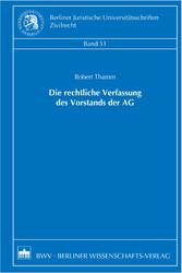 Die rechtliche Verfassung des Vorstands der AG