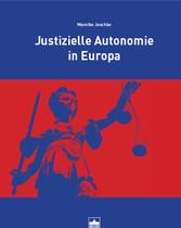 Justizielle Autonomie in Europa