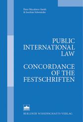 Public International Law - Concordance of the Festschriften - Droit international public - Concordance des mélanges Völkerrecht
