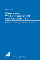 Internationales Wettbewerbsprivatrecht nach Art...