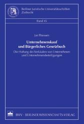 Unternehmenskauf und Bürgerliches Gesetzbuch - ...