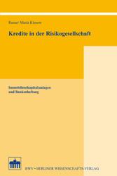 Kredite in der Risikogesellschaft - Immobilien(...