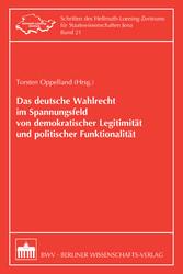 Das deutsche Wahlrecht im Spannungsfeld von dem...
