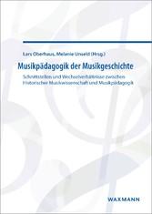 Musikpädagogik der Musikgeschichte - Schnittste...