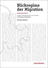 Blickregime der Migration - Images und Imaginat...