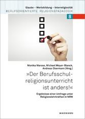 Der Berufsschulreligionsunterricht ist anders! ...
