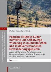 Populare religiöse Kultur, Konflikte und Selbst...