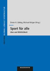 Sport für alle - Idee und Wirklichkeit