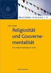 Religiosität und Gouvernementalität - Eine reli...
