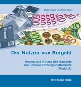 Der Nutzen von Bargeld - Kosten und Nutzen des ...