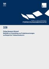 Methodik zur Entwicklung von Produktionsstrateg...