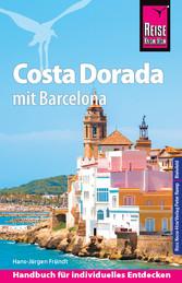 Reise Know-How Costa Dorada mit Barcelona: Reis...