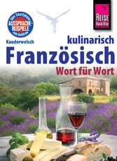 Reise Know-How Kauderwelsch Französisch kulinar...