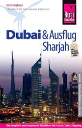 Reise Know-How Dubai und Ausflug Sharjah: Reise...