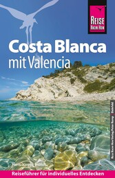 Reise Know-How Costa Blanca mit Costa Cálida: R...