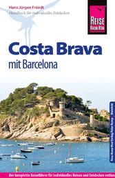Reise Know-How Costa Brava mit Barcelona: Reise...