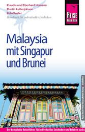 Reise Know-How Malaysia mit Singapur und Brunei...