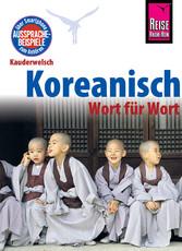 Reise Know-How Sprachführer Koreanisch - Wort f...