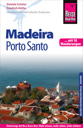 Reise Know-How Madeira und Porto Santo Mit 18 W...