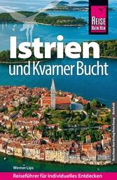 Reise Know-How Kroatien: Istrien: Reiseführer f...