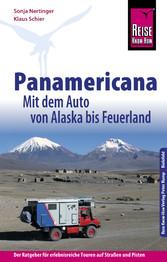Reise Know-How Panamericana: Mit dem Auto von A...