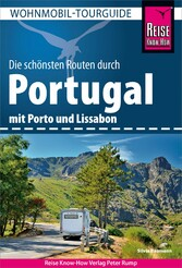 Reise Know-How Wohnmobil-Tourguide Portugal: Di...