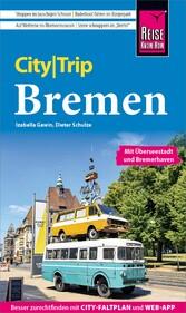 Reise Know-How CityTrip Bremen - mit Überseesta...