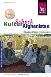 Reise Know-How KulturSchock Afghanistan: Alltag...