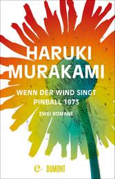 Wenn der Wind singt / Pinball 1973 - Zwei Romane
