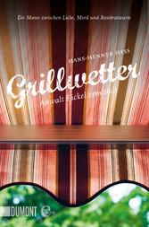 Grillwetter - Anwalt Fickel ermittelt