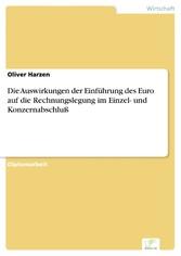Die Auswirkungen der Einführung des Euro auf die Rechnungslegung im Einzel- und Konzernabschluß