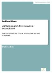 Zur Konjunktur des Musicals in Deutschland - Un...