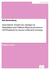Assessment of land use changes in Mukdaham and ...