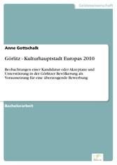 Görlitz - Kulturhauptstadt Europas 2010 - Beoba...