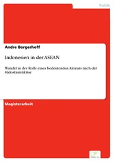Indonesien in der ASEAN - Wandel in der Rolle e...