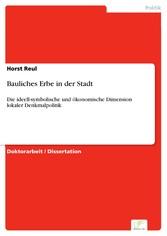 Bauliches Erbe in der Stadt - Die ideell-symbol...