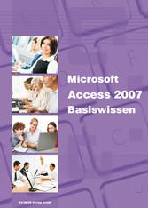 Microsoft Access 2007 Basiswissen