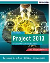 Project 2013 - Einfach und schnell Projekte planen