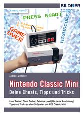 Nintendo classic mini - Deine Cheats, Tipps und Tricks!