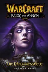 World of Warcraft: Krieg der Ahnen II - Roman z...